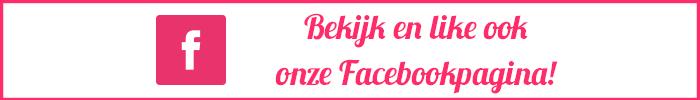 Bekijk en like ook onze Facebookpagina